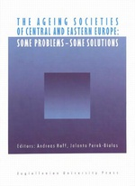 The Ageing Societies of Central and Eastern Europe: Some Problems - Some Solutions