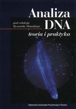 Analiza DNA. Teoria i praktyka