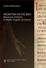Inscription on the Body - 02 The Fictions of Monstrosityin The Man of Law's Tale and Emaré