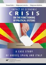 Impact of the 2008 economic crisis on the functioning of political systems. A case study of Greece, Spain, and Italy - 05 Verification of research assumptions; Resefecnes; List of charts, tables, figures